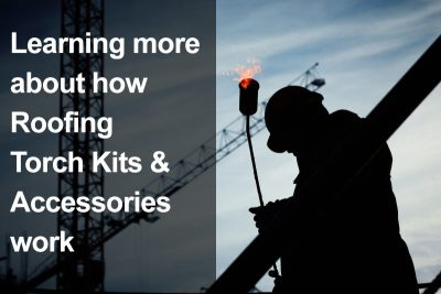 Roofing Torch Kits and Accessories
